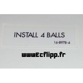 Autocollant INSTALL 4 BALLS